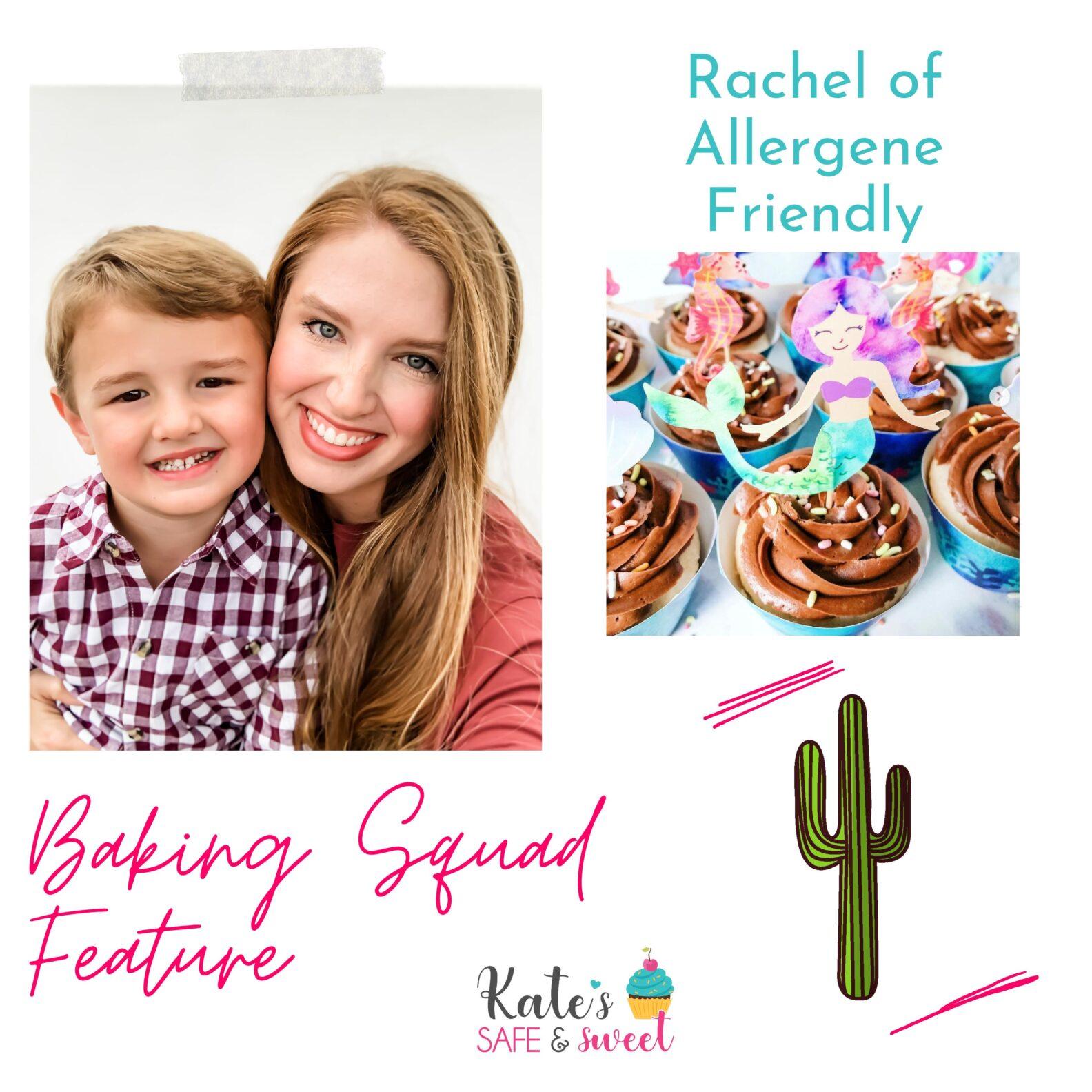 Rachel Allergene Friendly - Baking Squad Feature